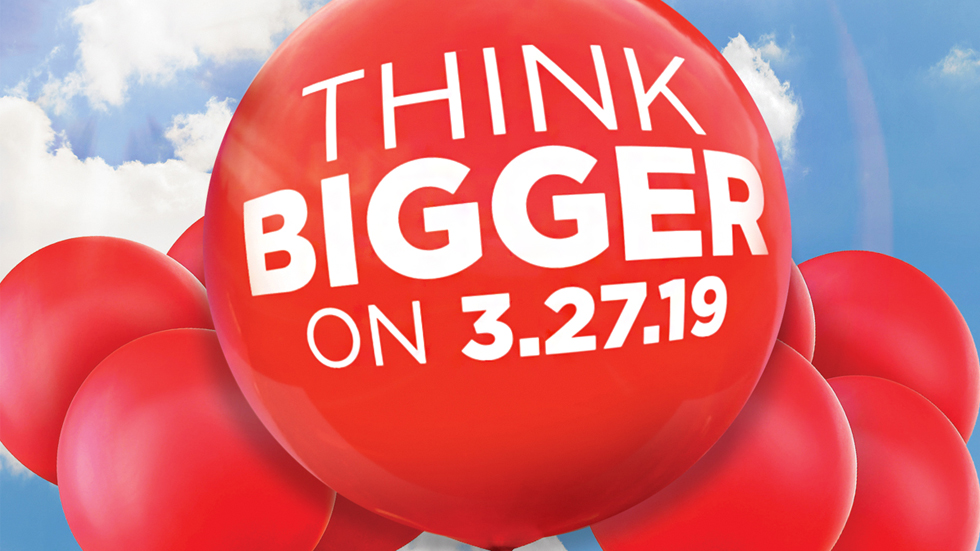 red balloons that say think bigger on 3.27.19