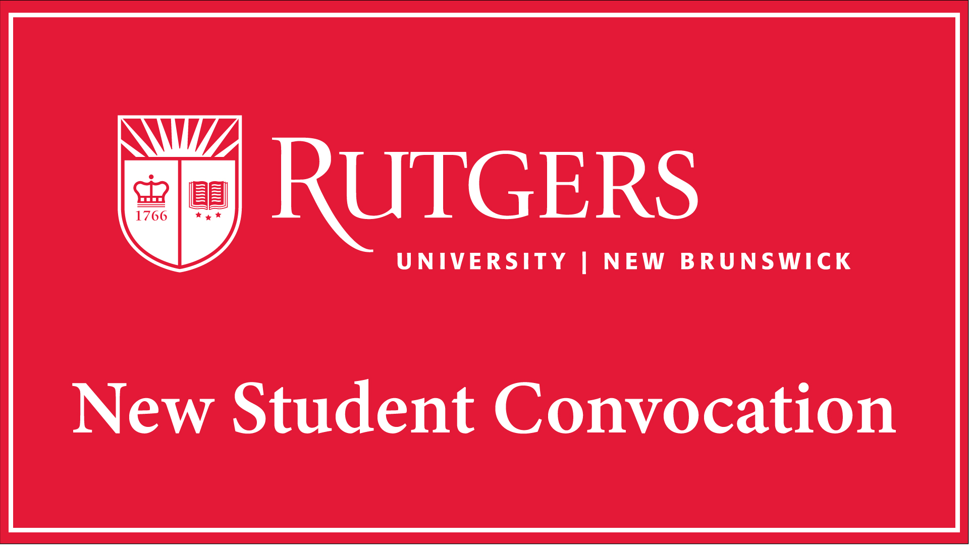 Rutgers-New Brunswick logo with shield, New Student Convocation