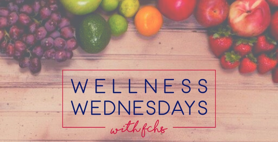 Wellness Wednesdays with FCHS